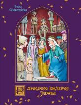 A to historia! Podarunek Królowej Jadwigi - Beata Ostrowicka | mała okładka