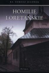 Homilie Loretańskie 10 - Tomasz Jelonek | mała okładka