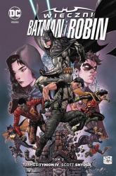 Wieczni Batman i Robin Tom 2 - Tynion James, Snyder Scott, Eaton Scot | mała okładka