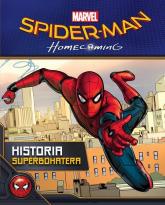 Spider-Man Homecoming Historia superbohatera -  | mała okładka