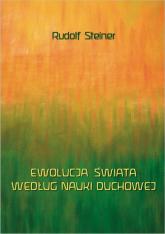 Ewolucja świata według nauki duchowej - Rudolf Steiner   mała okładka