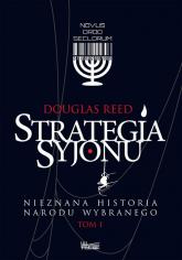 Strategia Syjonu Nieznana historia narodu wybranego - Douglas Reed | mała okładka