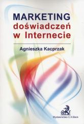 Marketing doświadczeń w internecie - Agnieszka Kacprzak   mała okładka