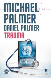 Trauma - Michael Palmer | mała okładka