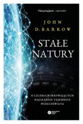 Stałe natury O liczbach skrywających najgłębsze tajemnice Wszechświata - D. Barrow John | mała okładka
