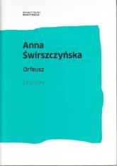Orfeusz Dramaty - Anna Świrszczyńska | mała okładka