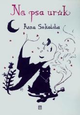 Na psa urok - Anna Sokalska | mała okładka