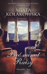 Pięć minut Raisy - Agata Kołakowska | mała okładka