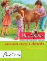 Martynka Zaczynam czytać z Martynką Wakacje u babci - Gilbert Delahaye | mała okładka