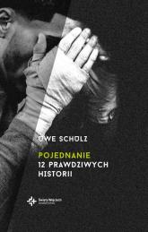 Pojednanie 12 prawdziwych historii - Uwe Schulz   mała okładka