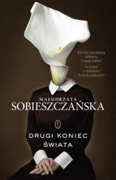 Drugi koniec świata - Małgorzata Sobieszczańska | mała okładka