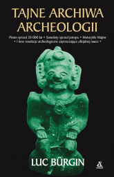 Tajne archiwa archeologi - Luc Burgin | mała okładka