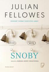 Snoby - Julian Fellowes | mała okładka