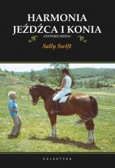 Harmonia jeźdźca i konia - Sally Swift | mała okładka