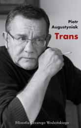 Trans - Piotr Augustyniak | mała okładka
