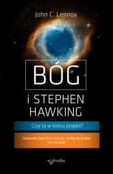 Bóg i Stephen Hawking Czyj to w końcu projekt? - Lennox John C. | mała okładka