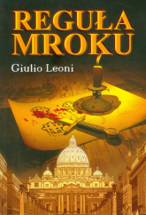 Reguła mroku - Giulio Leoni | mała okładka
