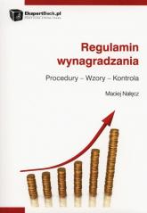 Regulamin wynagrodzenia Procedury - Wzory - Kontrola - Maciej Nałęcz | mała okładka