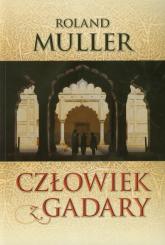 Człowiek z Gadary - Roland Muller   mała okładka
