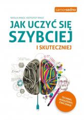 Jak uczyć się szybciej i skuteczniej - Minge Natalia, Minge Krzysztof | mała okładka