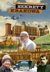 Sekrety Krakowa - Ławecki Tomasz, Kunicki Kazimierz | mała okładka