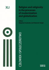 Człowiek i Społeczeństwo Tom XLI, Religion and religiosity in the processes of modernizator -  | mała okładka