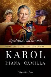 Opowieści z angielskiego dworu Karol - Magdalena Niedźwiedzka | mała okładka