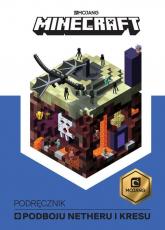 Minecraft Podręcznik podboju Netheru i kresu - Stephanie Milton | mała okładka