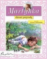 Martynka chroni przyrodę - Gilbert Delahaye | mała okładka