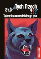 Tajemnica niewidzialnego psa Tych Trzech - Andy Chandler   mała okładka