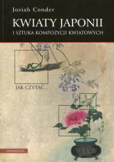 Kwiaty Japonii i sztuka kompozycji kwiatowych - Josiah Conder | mała okładka
