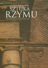 Sztuka Rzymu Od Augusta do Konstantyna - Elżbieta Makowiecka | mała okładka