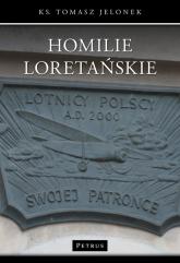 Homilie Loretańskie 13 - Tomasz Jelonek | mała okładka