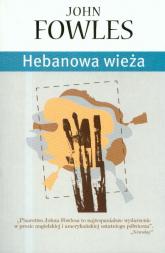 Hebanowa wieża - John Fowles | mała okładka