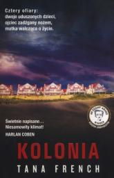 Kolonia - Tana French | mała okładka
