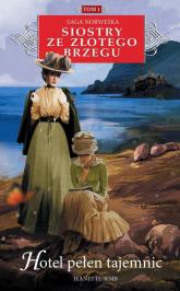Siostry ze Złotego Brzegu 1 Hotel pełen tajemnic Saga norweska - Jeanette Semb | mała okładka