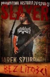 Slayer Bez Litości - Jarosław Szubrycht | mała okładka