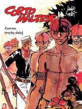 Corto Maltese Tom 3 Zawsze trochę dalej - Hugo Pratt | mała okładka