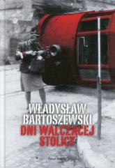 Dni walczącej Stolicy - Władysław Bartoszewski | mała okładka