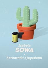 Herbatniki z jagodami - Izabela Sowa | mała okładka
