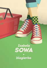 Blagierka - Izabela Sowa | mała okładka