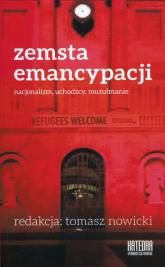 Zemsta emancypacji Nacjonalizm, uchodźcy, muzułmanie -  | mała okładka