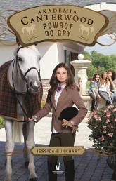 Akademia Canterwood 16 Powrót do gry - Jessica Burkhart | mała okładka