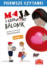 Maja i czerwony balonik Pierwsze Czytanki - Eliza Piotrowska | mała okładka