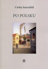 Po polsku - Cwika Szternfeld   mała okładka