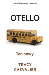 Ten nowy Otello - Tracy Chevalier | mała okładka