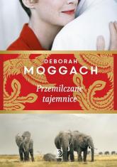 Przemilczane tajemnice - Deborah Moggach | mała okładka