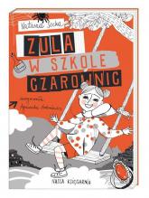 Zula w szkole czarownic - Natasza Socha | mała okładka