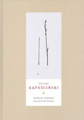 Wiersze zebrane Collected Poems - Ryszard Kapuściński | mała okładka