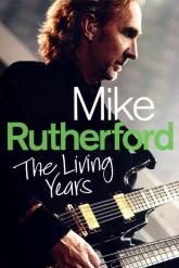 Mike Rutherford The Living Years - Mike Rutherford | mała okładka